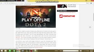 cara download dota 2 offline dilaptop dengan ukuran kecil youtube