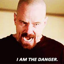 I am the danger, Walter White, Bryan Cranston | Breaking bad, Best funny pictures, Tv quotes
