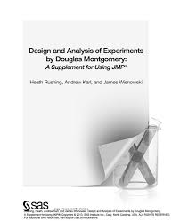 Design And Analysis Of Experiments Ebook Design And Analysis Of Experiments By Douglas Montgomery A