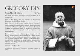 Fr Gregory Dix. Anglican priest, monk and scholar. Feast Day - 12 May. |  Church of england, Anglican, Episcopalian