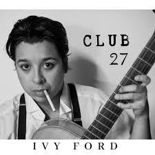 Club 27: CD - Ivy Ford