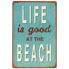 life is good at beach tin sign wall retro metal bar pub poster a liked on