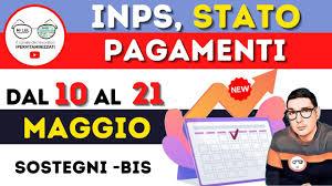STATO PAGAMENTI INPS dal 10 al 21 MAGGIO ➡ DATE NOVITA' ♻ DECRETO SOSTEGNI  BIS FLASH⚡ - YouTube