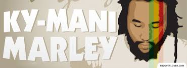 KyMani Marley Facebook Cover FbCoverLover Awesome Ky Mani Marley Image Quotes