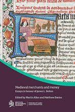 medieval merchants and money essays in honour of james l bolton  buy from amazon