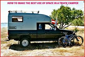 Truck Camper Size Chart How To Make The Best Use Of Space In A Truck Camper