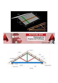 Esse processo químico é chamado de galvanização e, por isso, essa cobertura também é chamada de telha galvanizada. Calculo E Desenho Da Inclinacao De Um Telhado Telhados E Coberturas