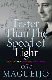 The Speed Of Light Book Faster Than The Speed Of Light By Joao Magueijo Penguin
