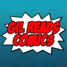 Gil Reads Comics