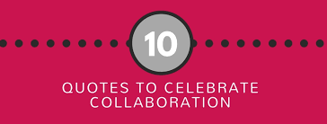 Collaboration Quotes Awesome 48 Quotes On Collaboration RISE Beyond