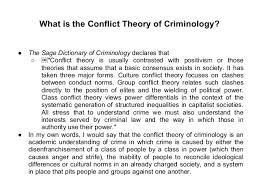 the marxist theory of criminology 8 what is the conflict theory of criminology