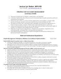 Strategic Key Account Management Resume 4 7 2011. Jesica Lyn Baker, MPH RD  (213) 718-2320 . ...