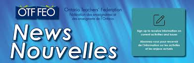 We bring you the latest headlines and stories from the province of our opinion: Ontario Teachers Federation Your Voice Your Strength