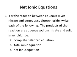 71 net ionic equations for the reaction chemical reactions unit ppt
