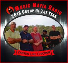 Tastes Like Chicken, Voted Best Group of 2018 on Music Mafia Radio!