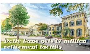 Polly Lane gets $17 million retirement complex