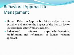 principles and practices of management and organizational behavior  behavioral approach to management