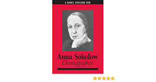 Amazon.com: Anna Sokolow, Choreographer: Anna Sokolow, Lucille Rhodes,  Margaret Murphy: Movies & TV