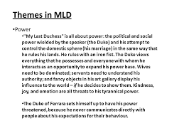 my last duchess analysis ppt video online  my last duchess analysis 2 themes