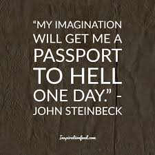 40 John Steinbeck Quotes To Give You A New Perspective On Life New Steinbeck Quotes