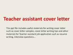 Teacher Assistant Cover Letter Samples Teacher Assistant Cover Letter