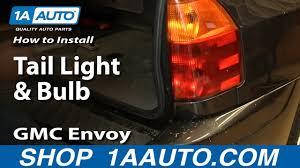 2003 Chevy Trailblazer Brake Light Bulb Replacement How To Replace Tail Light 02 06 Gmc Envoy Xl