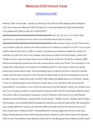 Motorola C332 Unlock Code by MoseMurray ...