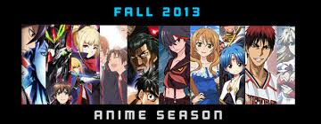 Summer 2017 Anime Chart Neregate Fall 2013 Anime Season Anime Evo