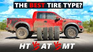 Light Duty Truck Tires Reviews H T Vs A T Vs M T Tested The Best Type Of Tire For Your Suv Pickup Truck