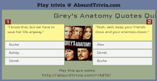 Quotes quiz Grey's Anatomy Quotes Quiz 41
