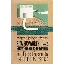 rita hayworth and shawshank redemption a story from different rita hayworth and shawshank redemption a story from different seasons by stephen king