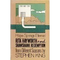 rita hayworth and shawshank redemption a story from different rita hayworth and shawshank redemption a story from different seasons by stephen king