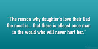 Beautiful Father Daughter Quotes Best Of 24 Lovely Father Daughter Quotes SayingImages