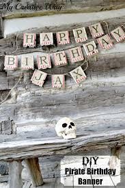 make your own birthday banner my creative way diy pirate birthday banner