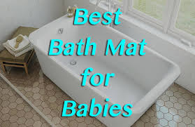 best bath mat for baby and toddlers making the bathroom safe children o anti slip childrens anti slip shower bath mat