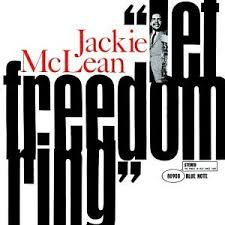 <b>Jackie McLean</b> - <b>Let</b> Freedom Ring - Amazon.com Music