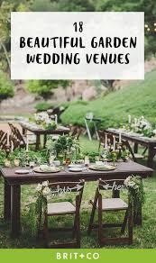 outdoor wedding venues. 18 Gorgeous Garden Wedding Venues in the US Brit Co