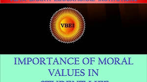 importance of moral values in student s life