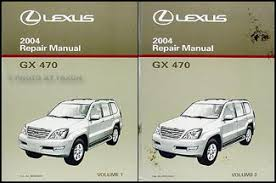 2004 lexus gx 470 wiring diagram manual original 2004 lexus gx 470 repair shop manual original 2 volume set 259 00