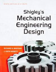 Mechanical Design Shigley Pdf Shigleys Mechanical Engineering Design Amazon Co Uk