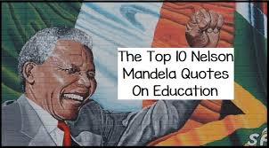 Education Quotes Extraordinary The Top 48 Nelson Mandela Quotes On Education Writers Write