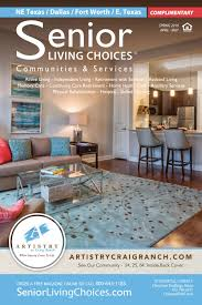 Senior By Design Fort Worth Senior Living Choices Dallas Fort Worth April 2019 By