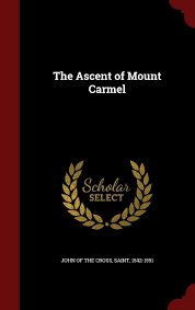 Mount Carmel My Chart The Ascent Of Mount Carmel Amazon In Saint 1542 1591 John
