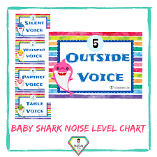 Teacher Resource Baby Shark Noise Level Chart The