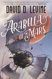 new sf arabella of mars the adventures of arabella ashby david d