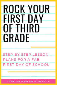 The First Day Of Third Grade A Full Day Of Plans For 3rd