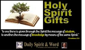 daily spirit word 546 the gifts of wisdom and knowledge
