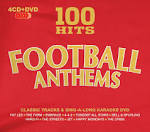 100 Hits: Football Anthems