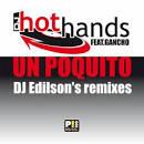 Un Poquito [DJ Edilson's Remixes]