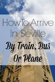 how to get to seville by bus train or